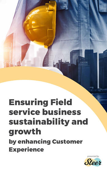 Ensuring Field Service Business Sustainability and Growth