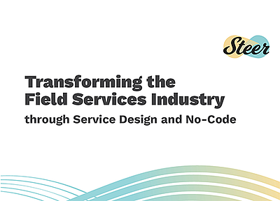 Transforming the Field Services Industry through Service Design and No-Code eBook